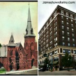 Northwest corner of Third and Cherry  Then and Now  Jamestown, NY   Left - First Presbyterian Church around 1900  Right - Hotel Jamestown September 2012  A Jamestown Retro Photo