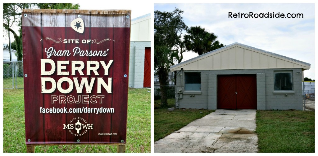 The Derry Down Building 301 Fifth St. NW Winter Haven, FL This was a teen music venue in the 1960's where singer Gram Parsons got his start. Currently undergoing restoration. A Retro Roadside photo 9/12/15